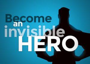 Invisible Hero Graphic
